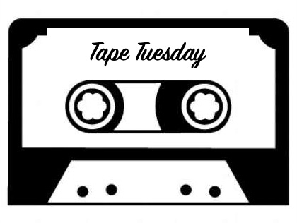 TapeTuesday